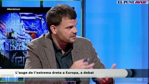 """El Punt Avui TV-L'Illa de Robinson """"L'extrema dreta"""" (19/01/2016)"""
